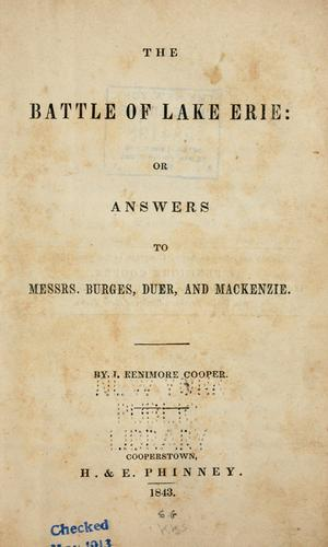 The battle of Lake Erie, or, Answers to Messrs. Burges, Duer, and Mackenzie