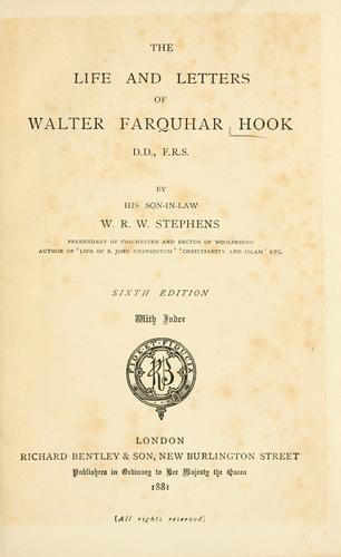 The life and letters of Walter Farquhar Hook, D.D., F.R.S.