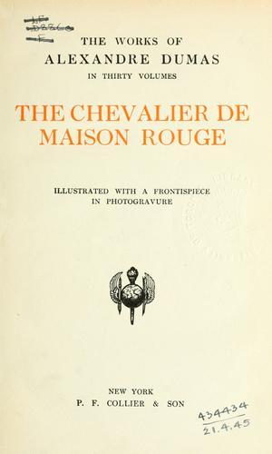 Download The chevalier de Maison Rouge.