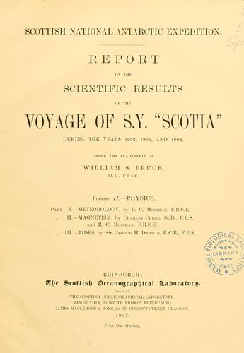"""Report on the scientific results of the voyage of S.Y. """"Scotia"""" during the years 1902, 1903 and 1904"""