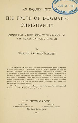 Download An inquiry into the truth of dogmatic Christianity