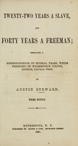 Download Twenty-two years a slave, and forty years a freeman