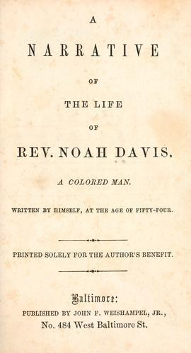 A narrative of the life of Rev. Noah Davis, a colored man