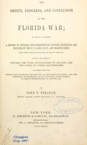 Download The origin, progress, and conclusion of the Florida war