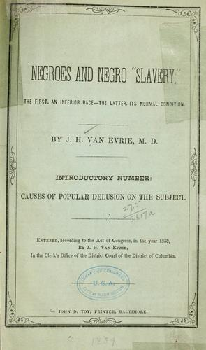"Negroes and Negro ""slavery;"""