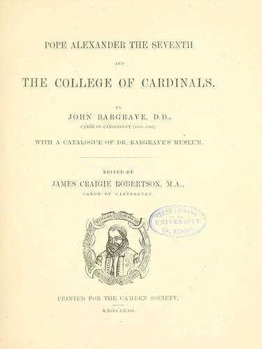 Download Pope Alexander the Seventh and the College of cardinals.