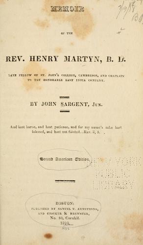 Memoir of the Rev. Henry Martyn …