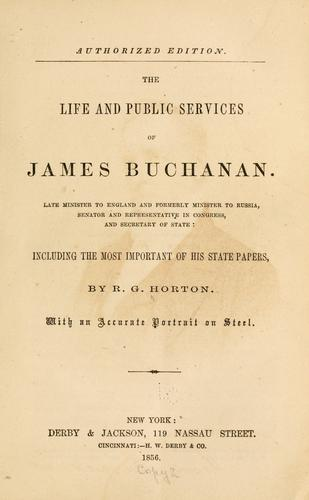 Download The life and public services of James Buchanan.