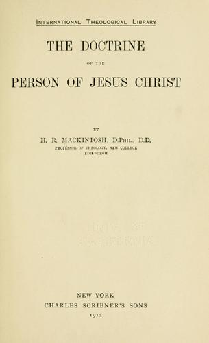 The doctrine of the person of Jesus Christ.