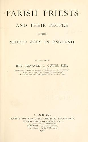 Parish priests and their people in the middle ages in England.
