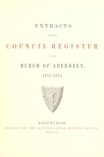 Download Extracts from the Council register of the burgh of Aberdeen.