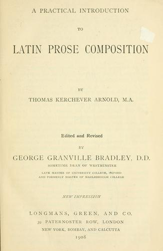 A practical introduction to Latin prose composition.