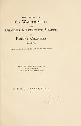 Download The letters of Sir Walter Scott and Charles Kirkpatrick Sharpe to Robert Chambers, 1821-45
