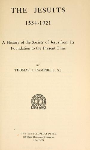 The Jesuits, 1534-1921