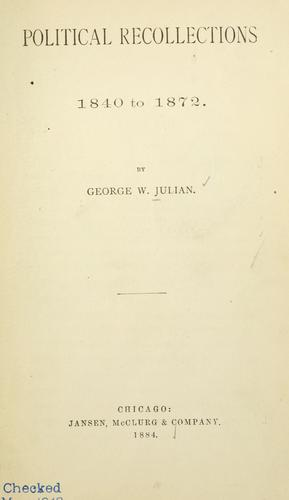 Download Political recollections, 1840 to 1872.