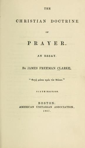 The Christian doctrine of prayer.