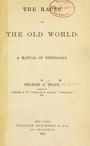 Download The races of the Old world: a manual of ethnology.