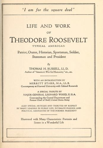 Life and work of Theodore Roosevelt