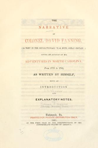The narrative of Colonel David Fanning