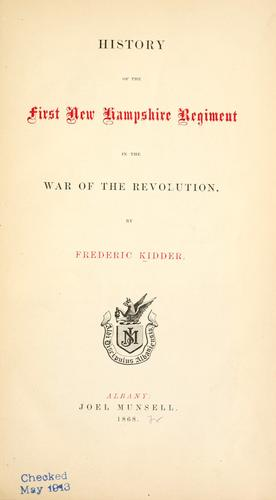 Download History of the First New Hampshire regiment in the war of the revolution.