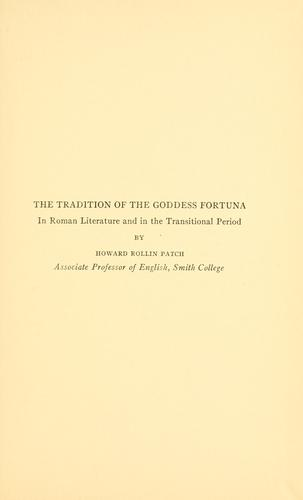 Download The tradition of the goddess Fortuna in Roman literature and in the transitional period.