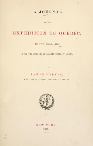 A journal of the expedition to Quebec