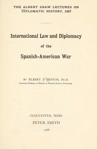International law and diplomacy of the Spanish-American War.