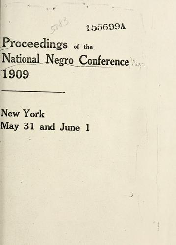 Proceedings of the National Negro Conference 1909.