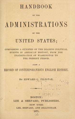 Handbook of the administrations of the United States.