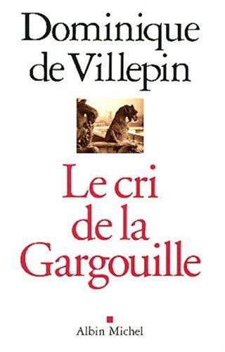 Cri de La Gargouille (Le)