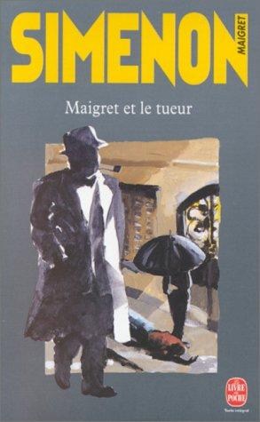 Download Maigret Et Le Tueur