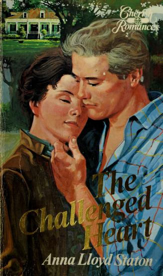 Cover of: The Challenged Heart | Anna Staton