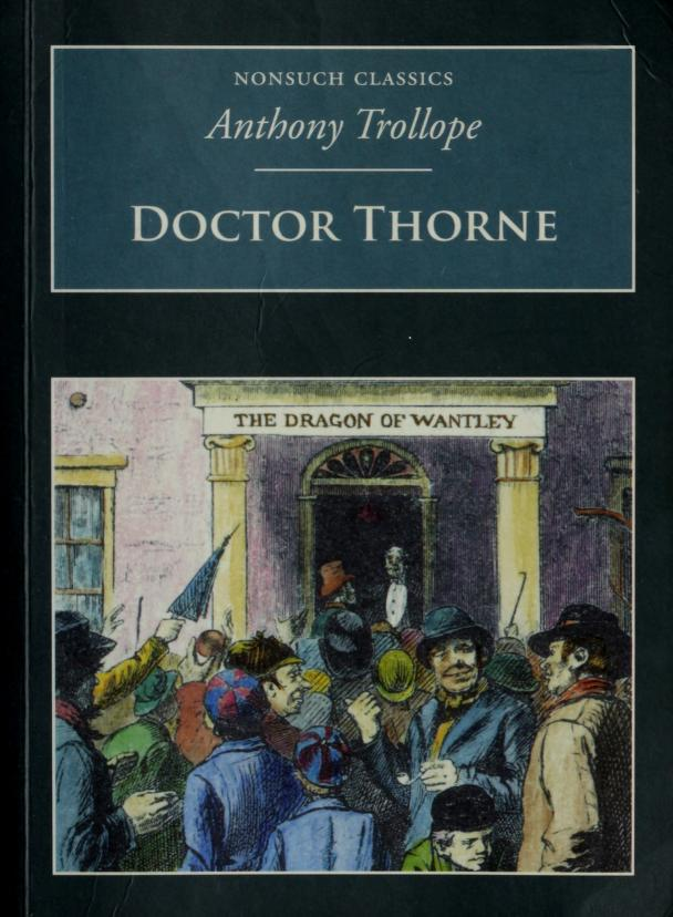 Dr Thorne (Nonsuch Classics) by Anthony Trollope