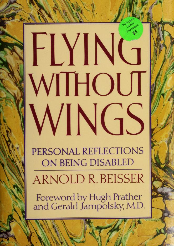 Flying without wings by Arnold R. Beisser