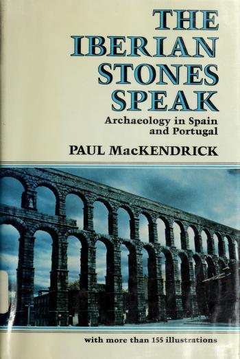 Cover of: The  Iberian stones speak | Paul Lachlan MacKendrick