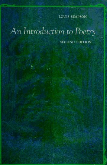 An introduction to poetry. by Louis Aston Marantz Simpson