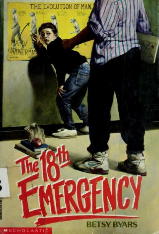 Cover of: The 18th emergency | Betsy Cromer Byars