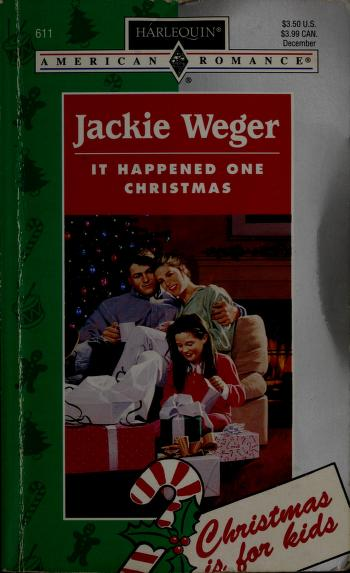 It Happened One Christmas by Jackie Weger