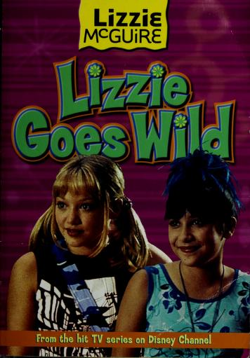 Cover of: Lizzie Goes Wild |