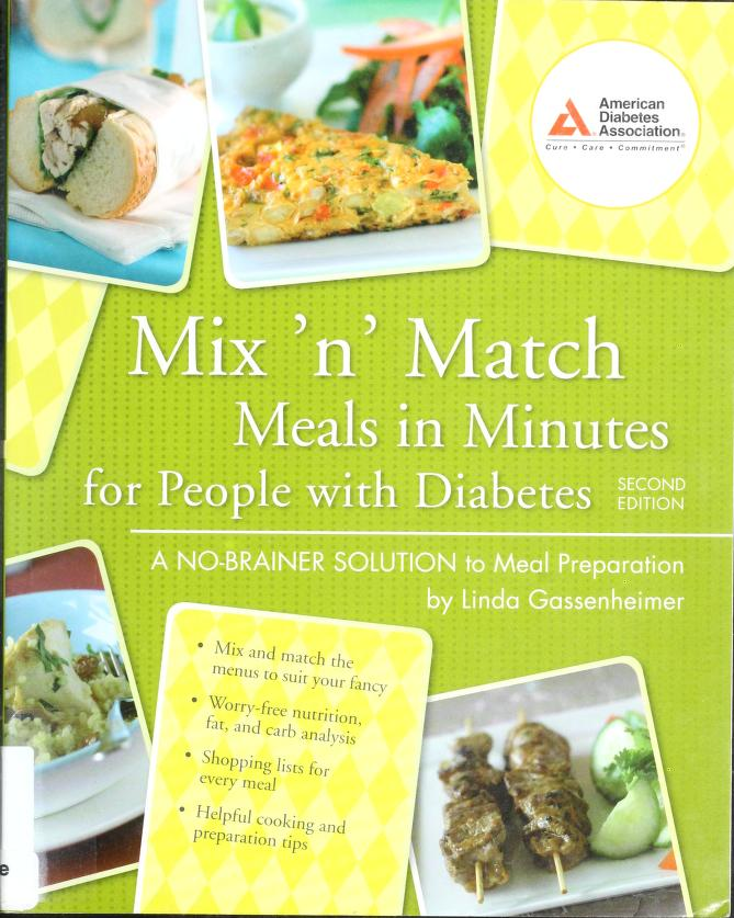 Mix 'n match meals in minutes for people with diabetes by Linda Gassenheimer