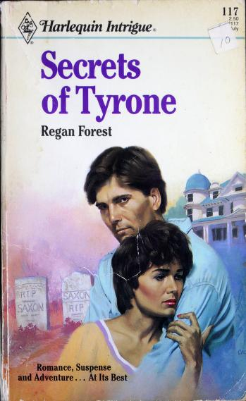 Cover of: Secrets Of Tyrone | Regan Forest