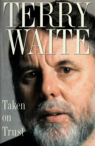 Cover of: Taken on Trust | Terry Waite
