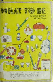 Cover of: What to Be | Steven Berman