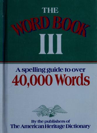 Cover of: The word book III | Kaethe Ellis