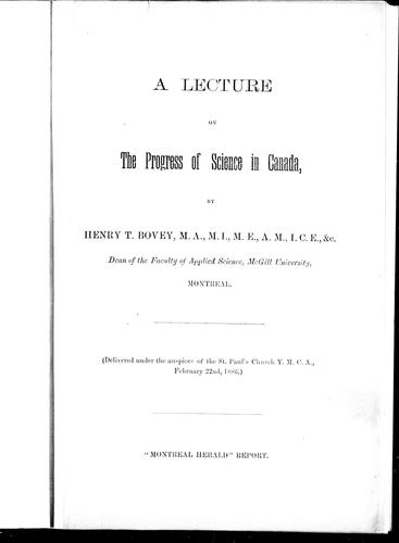 A lecture on the progess of science in Canada by Bovey, Henry T.