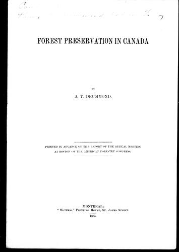 Forest preservation in Canada by A. T. Drummond