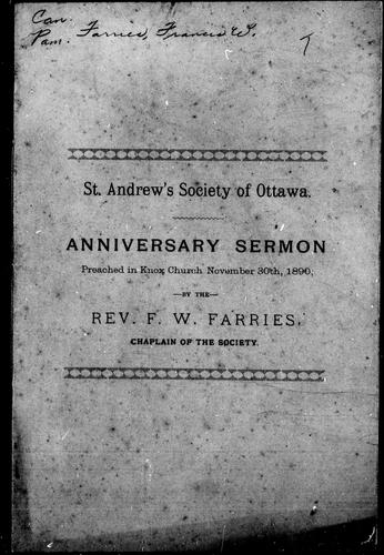 Anniversary sermon preached in Knox Church, November 30th, 1890 by F. W. Farries