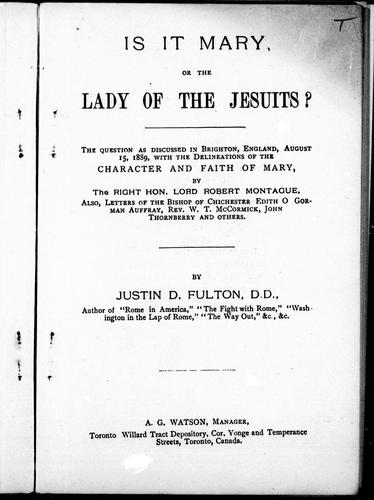 Is it Mary or the Lady of the Jesuits? by by Justin D. Fulton.