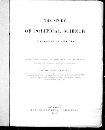 The study of political science in Canadian universities by Bourinot, John George Sir