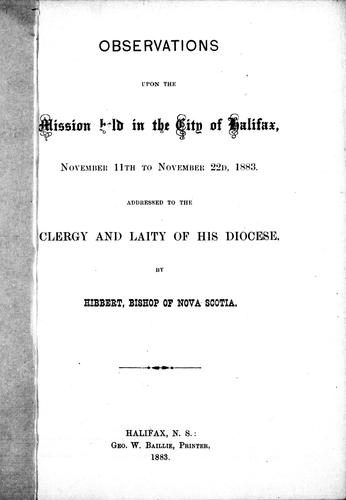 Observations upon the mission held in the city of Halifax by Hibbert Binney